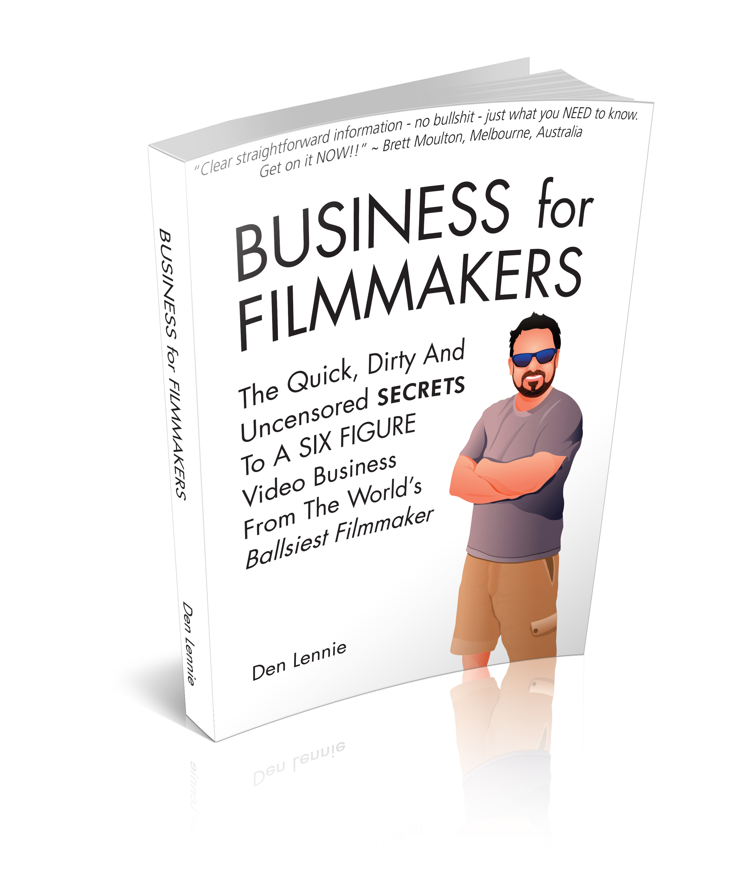 Den's Best selling book Business for Filmmakers