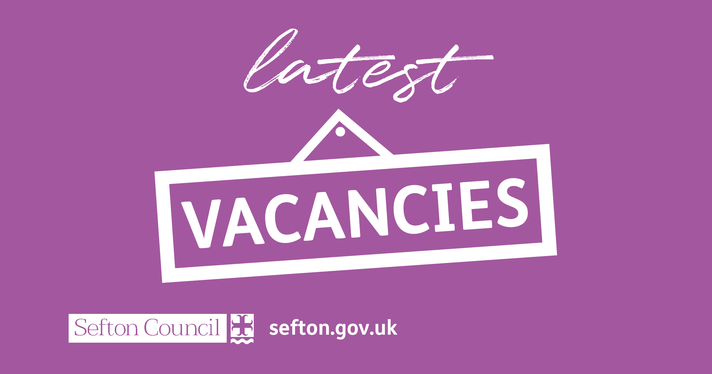 Sefton Latest Vacancies communications.jpg