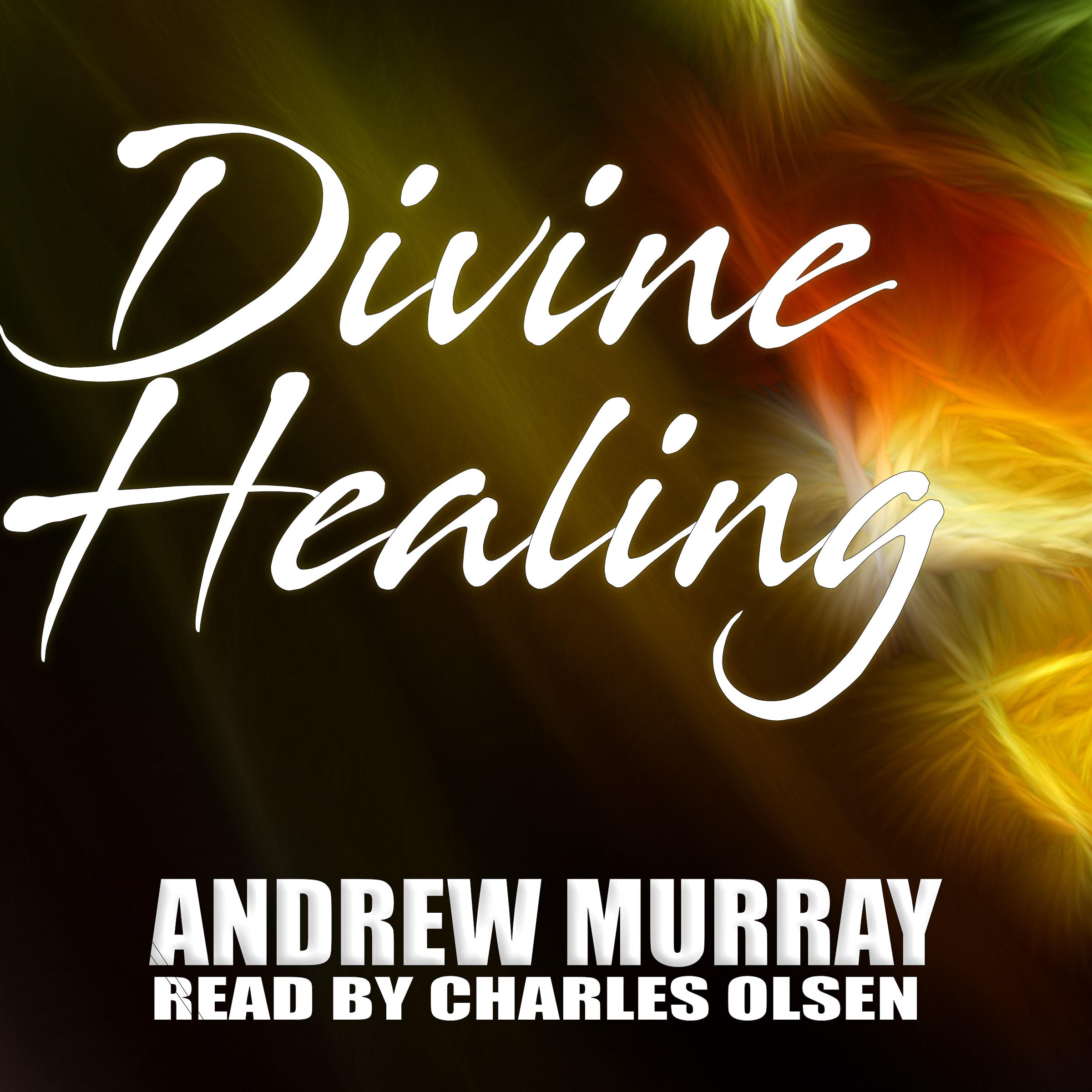 Audiobook Cover Divine Healing Andrew Murray.jpg