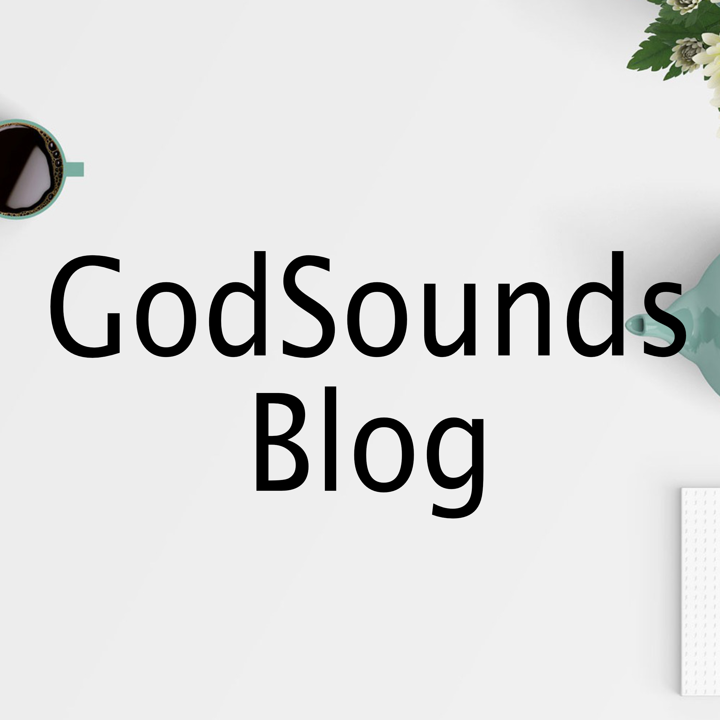 GodSounds Blog.jpg