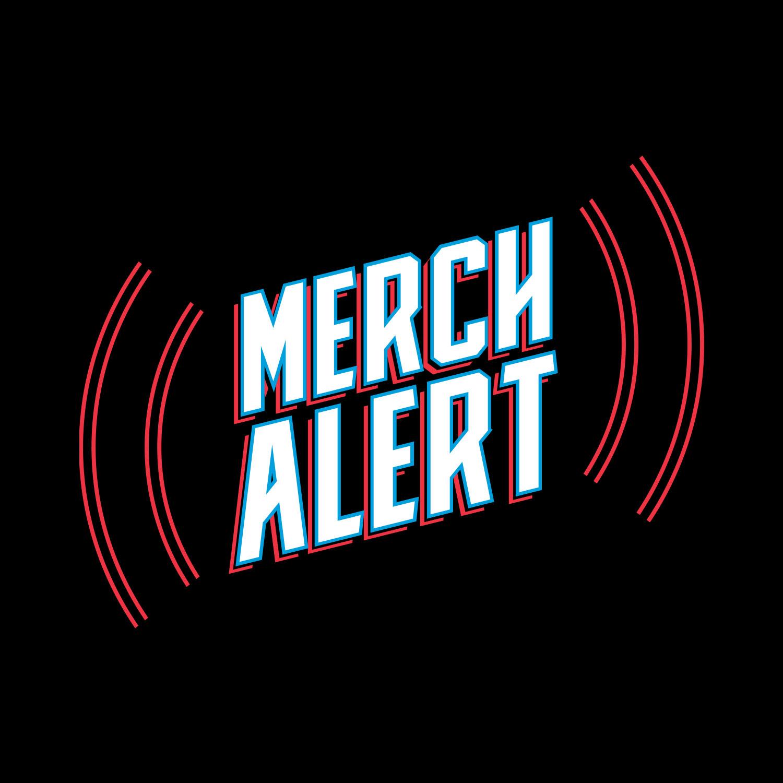 Merch_Alert_Final.jpg