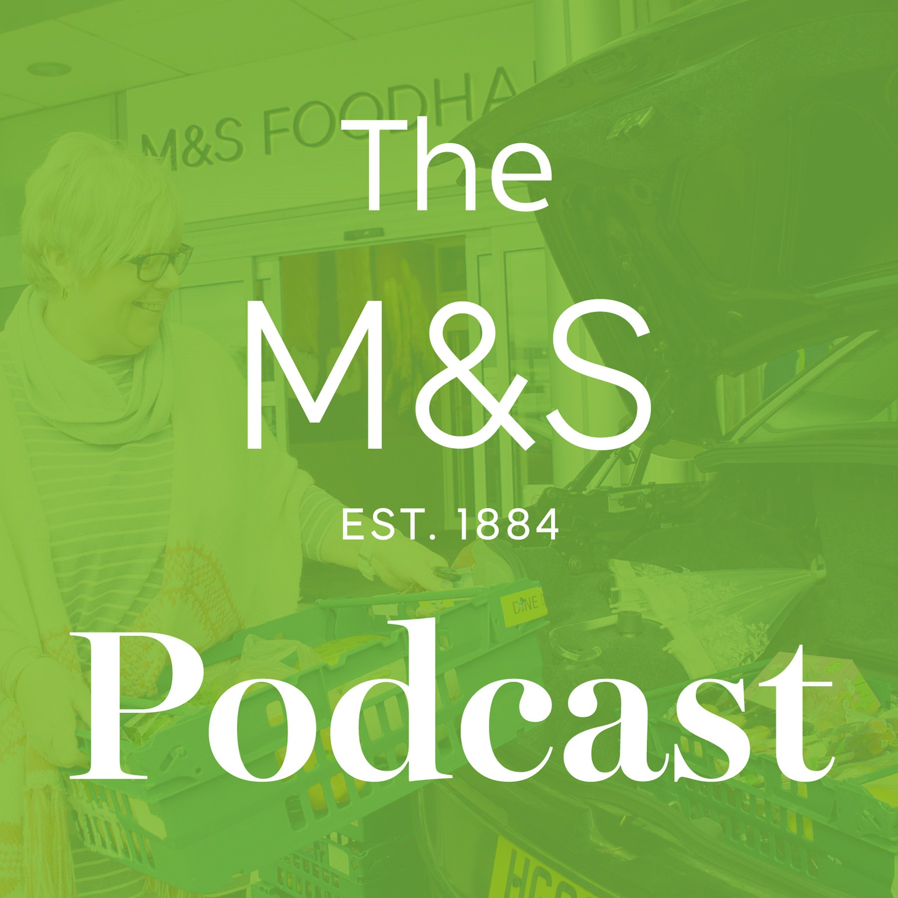 The Marks and Spencer Podcast
