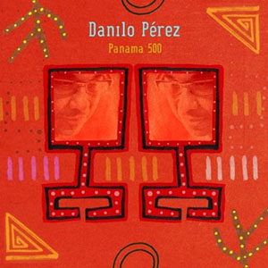 Danilo Perez Panama 500.jpg