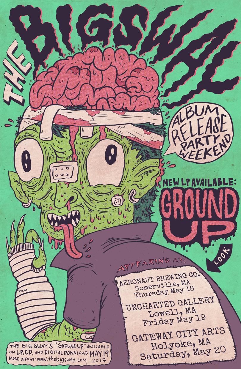 The Big Sway Ground Up Release Poster by Tom Lowell