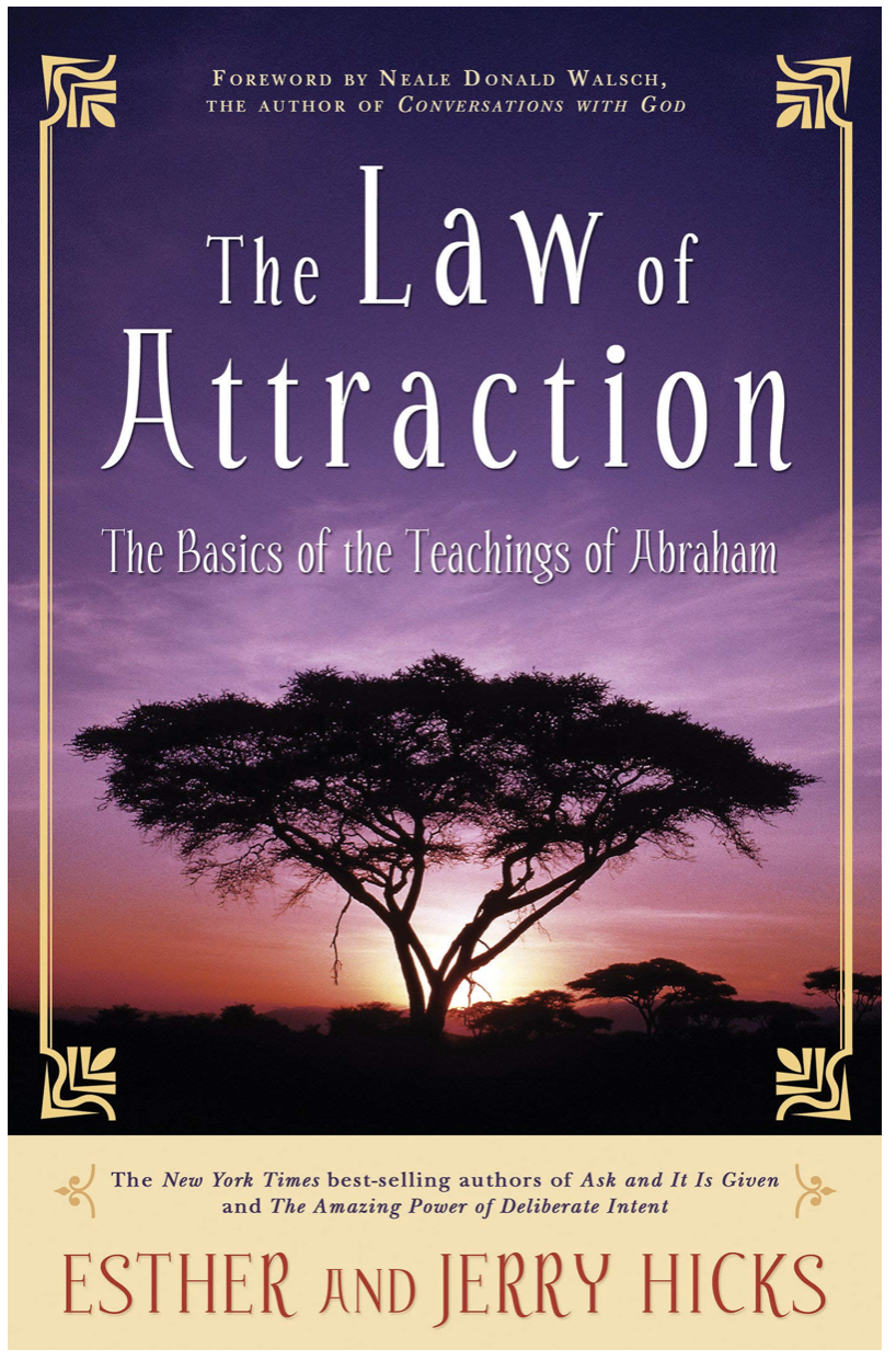The Law of Attraction -