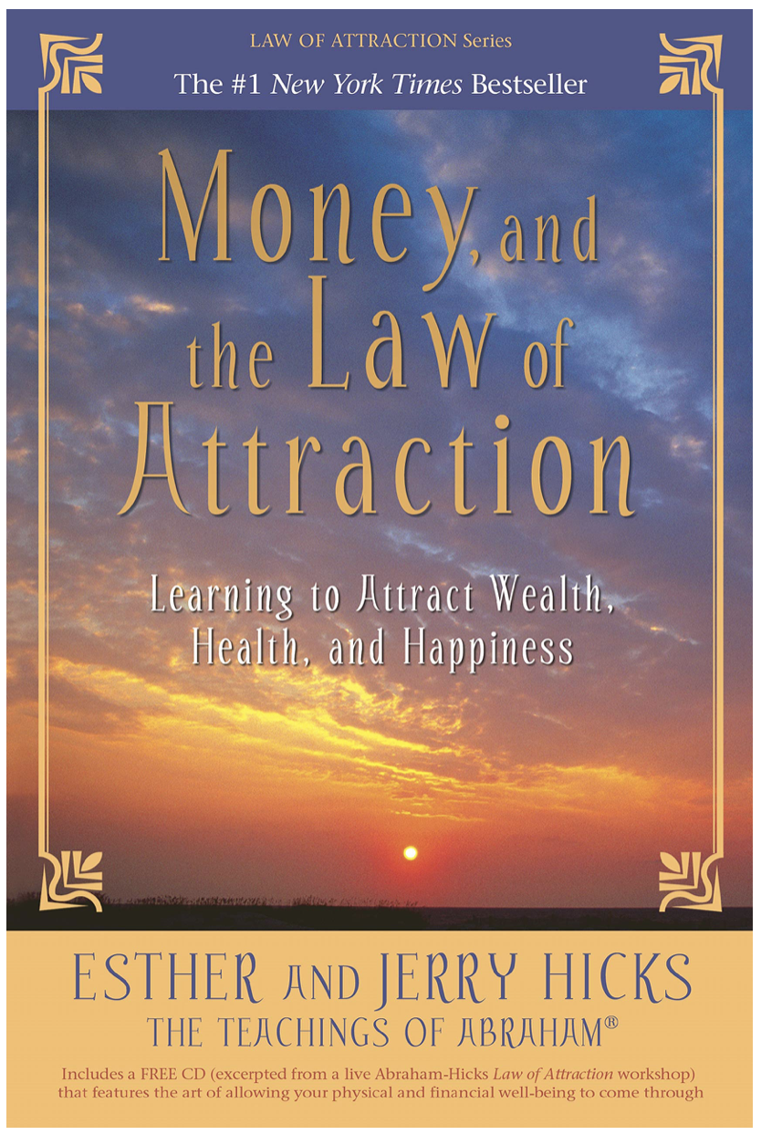 Money and the Law of Attraction -