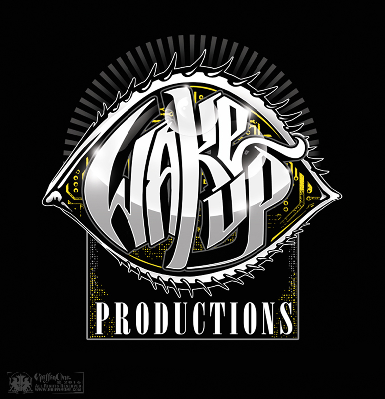 """""""Wake Up Productions"""""""