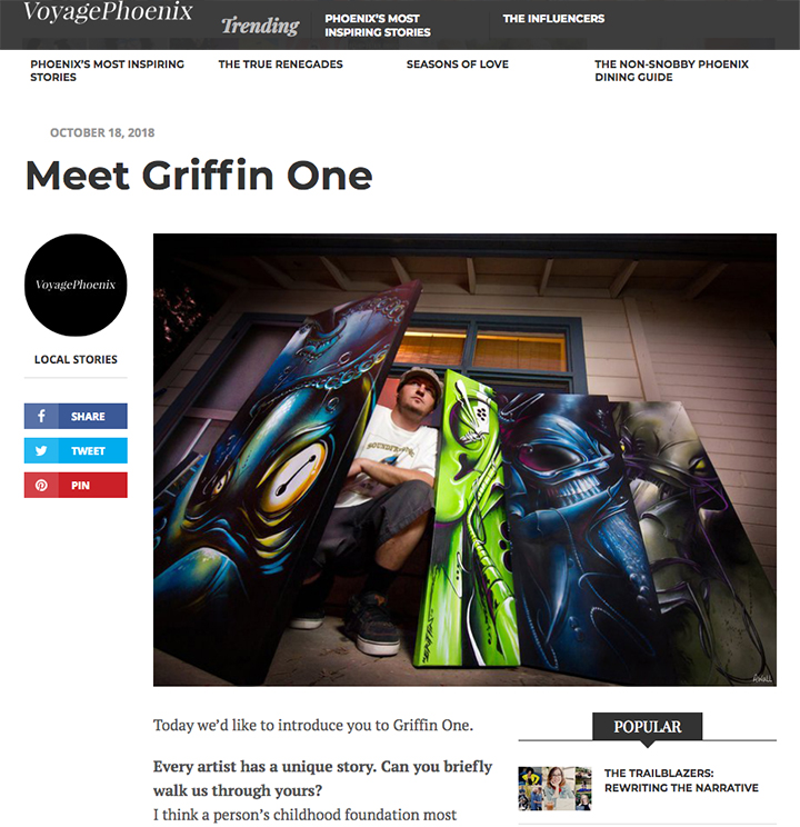 A little background story & perspective of artist Griffin One! Here is the Link to to the Interview -->  http://voyagephoenix.com/interview/meet-griffin-one/  Big Thanks to Voyage Phoenix for the interest! Photo credit Awol & Eric Lampe