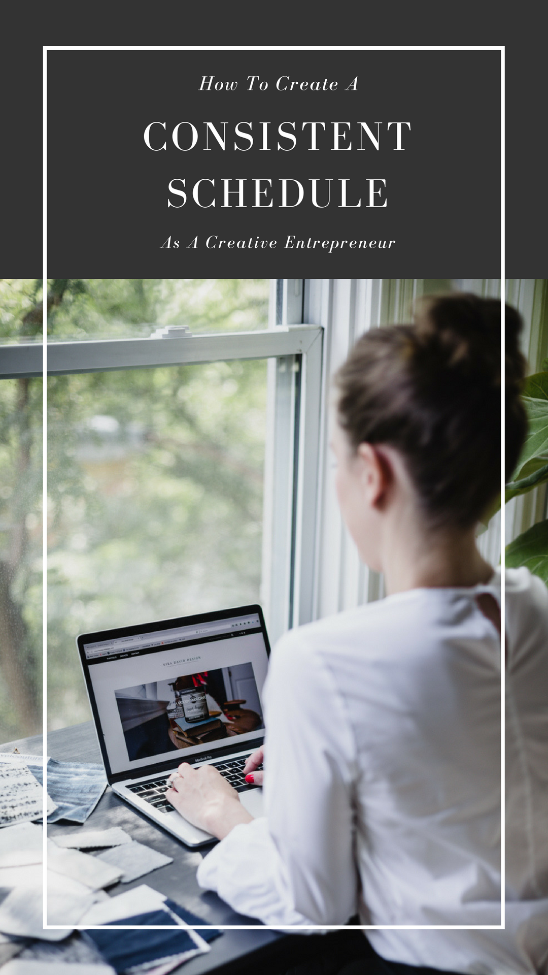 How to create a consistent and managable schedule as a creative entrepreneur