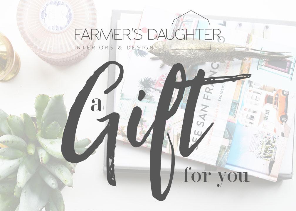 FARMER'S DAUGHTER INTERIORS GIFT IDEAS