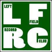 Check out the Left Field Record Club Facebook group for more music recommendations.