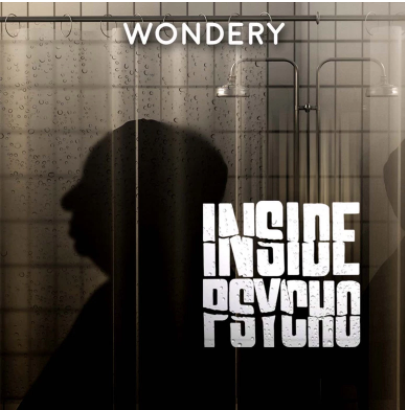 Check_Out_This: - The INSIDE PSYCHO Podcast tells the story of the iconic Hitchock film from the real story it is based on all the way to the end of Hitchcock's life in six episodes!