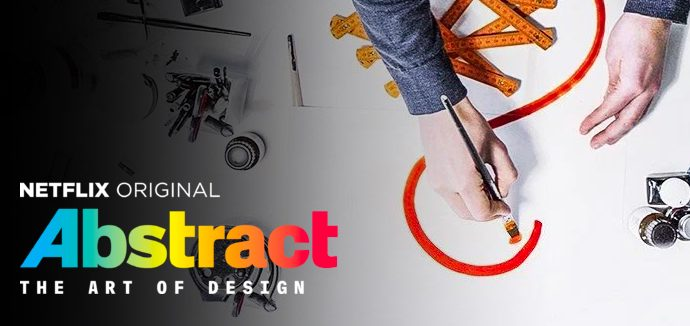 Check_Out_This: - Abstract: The Art of Design is a series of docos following a series of designers in different fields. It's especially interesting to see the artist's method of creating work. Available on Netflix