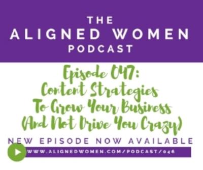 The Aligned Women Podcast Episode 047.jpg