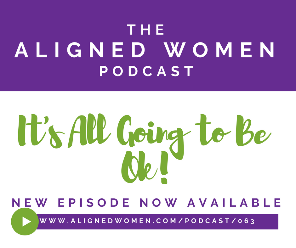 The Aligned Women Podcast Episode 063.png
