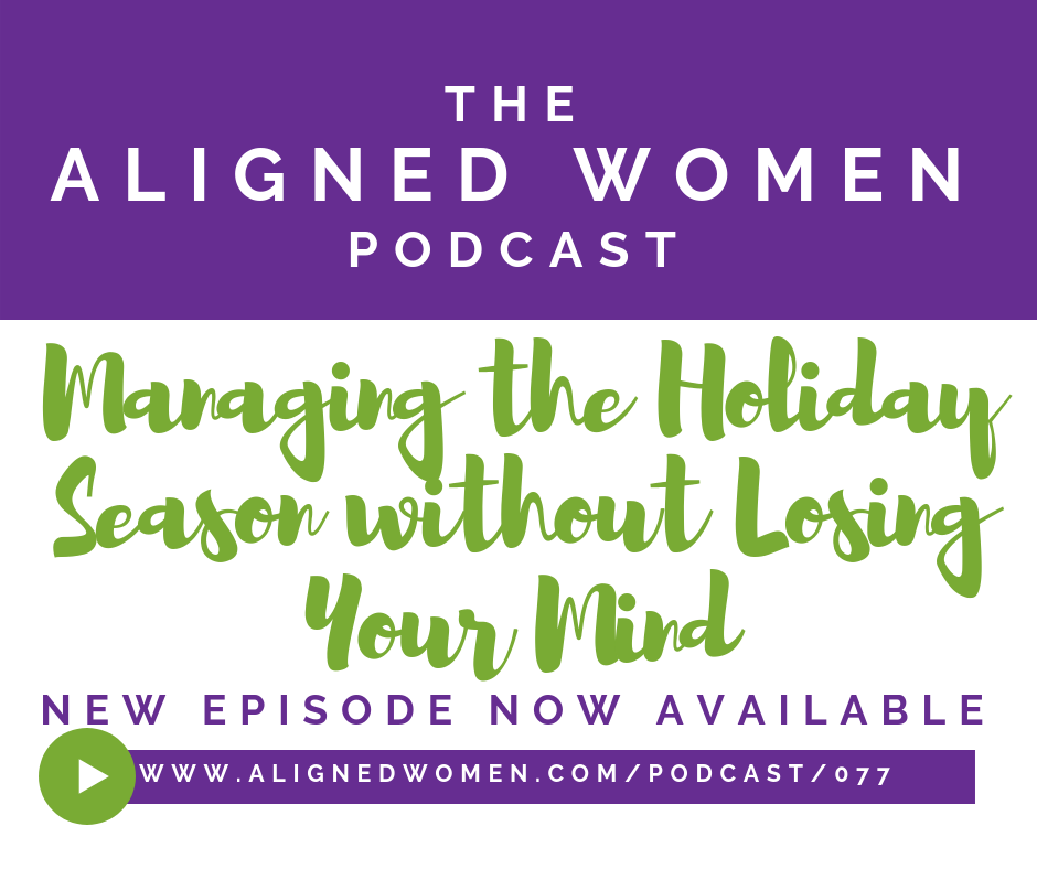 The Aligned Women Podcast Episode 077.png