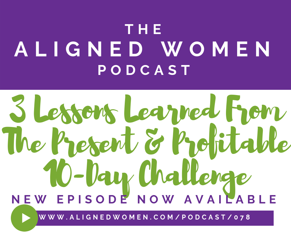 The Aligned Women Podcast Episode 078.png