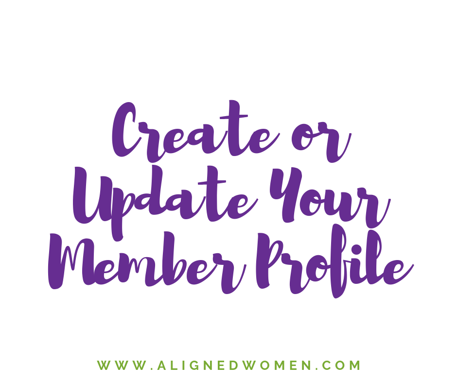 Create or Update Your Member Profile here so that you can connect and network with other members.