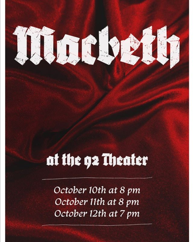 """""""Where shall we three meet again, in thunder, lightning, or in rain?"""" 🗡 Stop by the 92 this weekend to catch Macbeth directed by Annie Kidwell!! 🗡 Tickets go live in two waves (at 12:15 and 2 hours before the show) on the 2nd stage website! Waitlist starts an hour before the show in the Zelnick Pavilion! 🗡 Content warning: violet death and gore"""