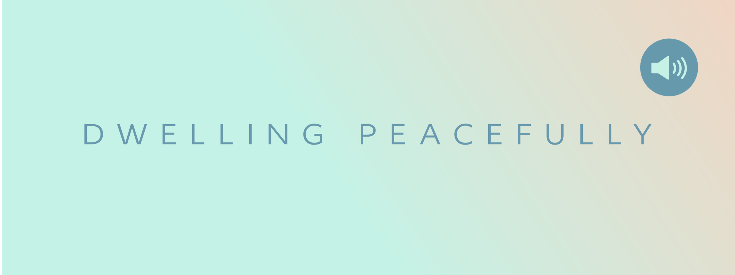 Dwelling Peacefully.png