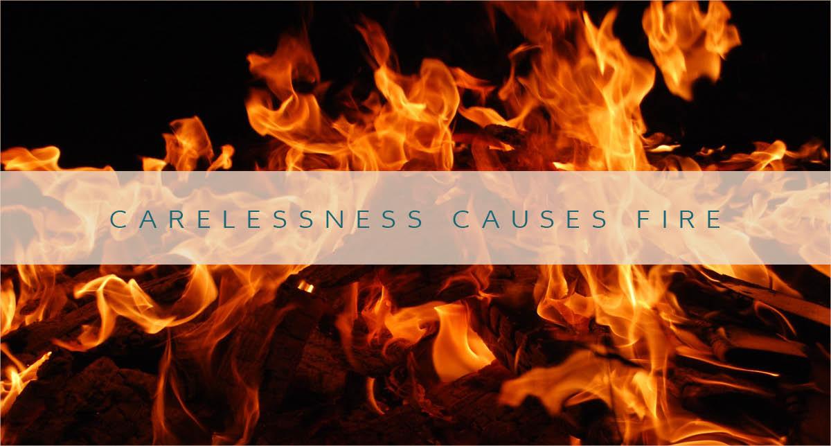 carelessnesscausesfire.jpg