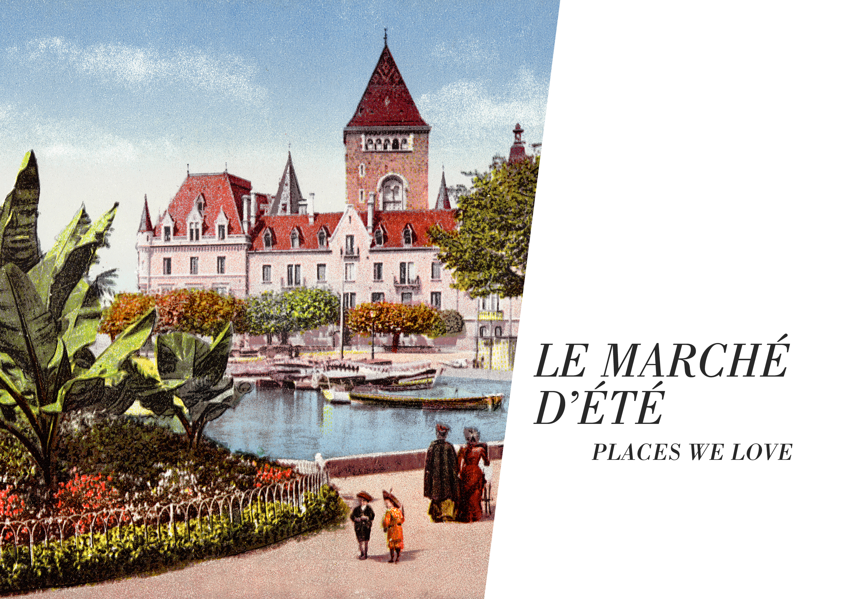 flyer-marche-d-ete- chateau-d-ouchy-places-we-love.jpg