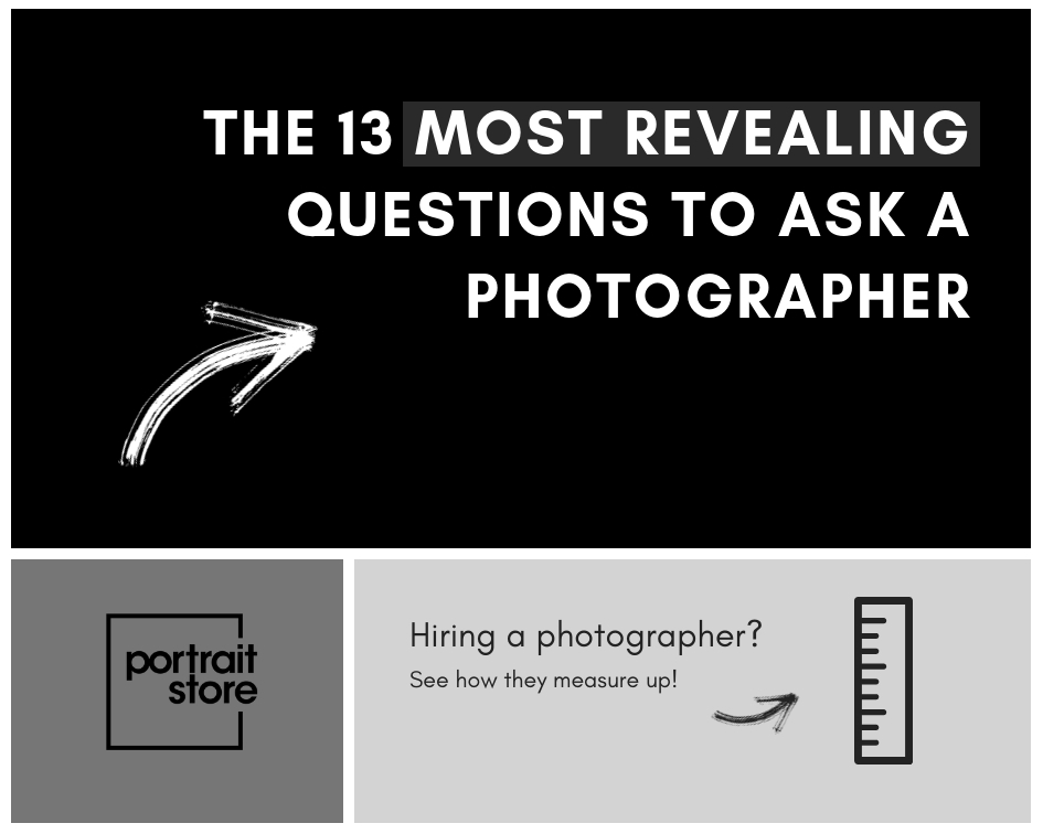 Ask the right questions… - Find the right photographer for you.