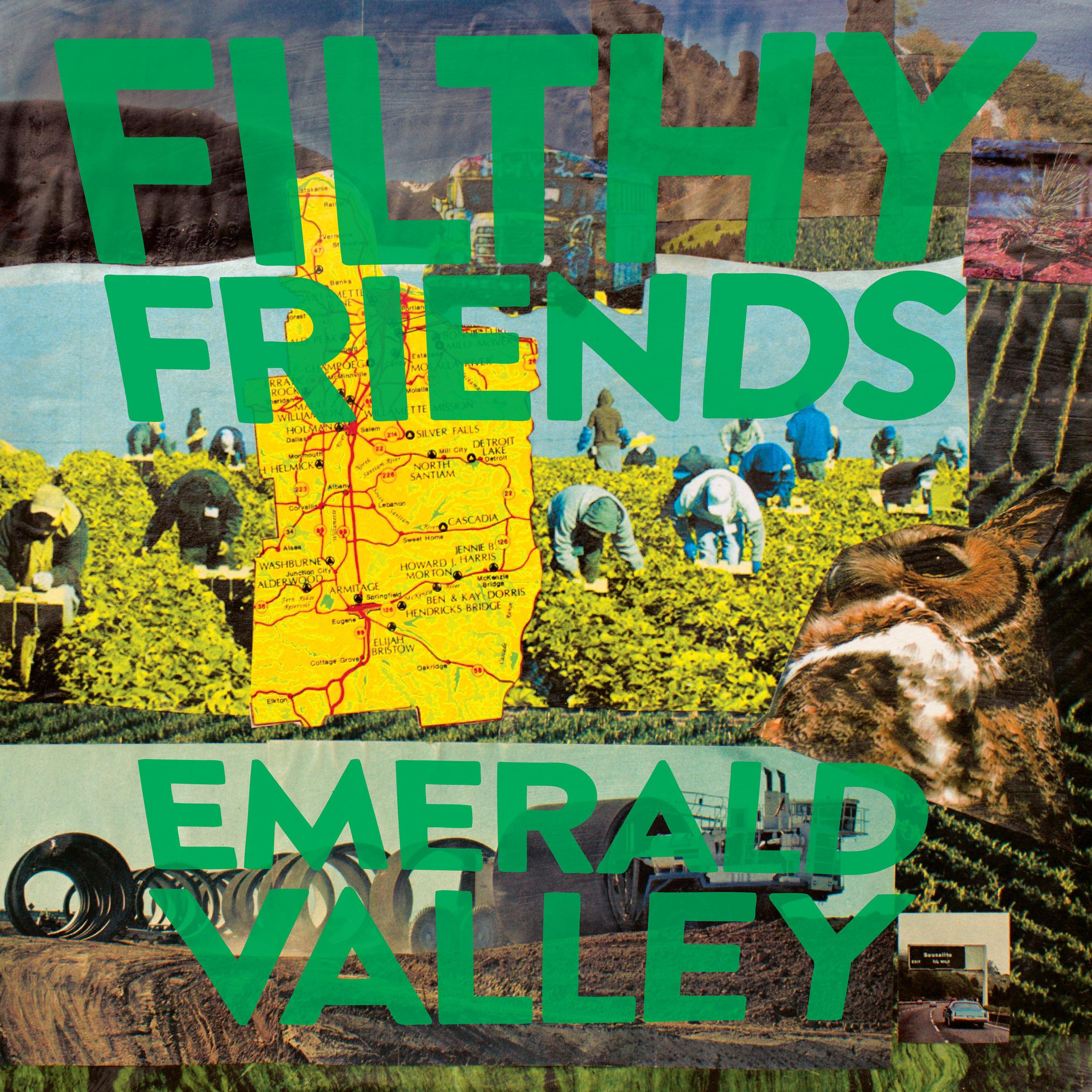 Filthy Friends - Filthy Friends - Emerald Valley - Artwork - Hi-Res.jpg