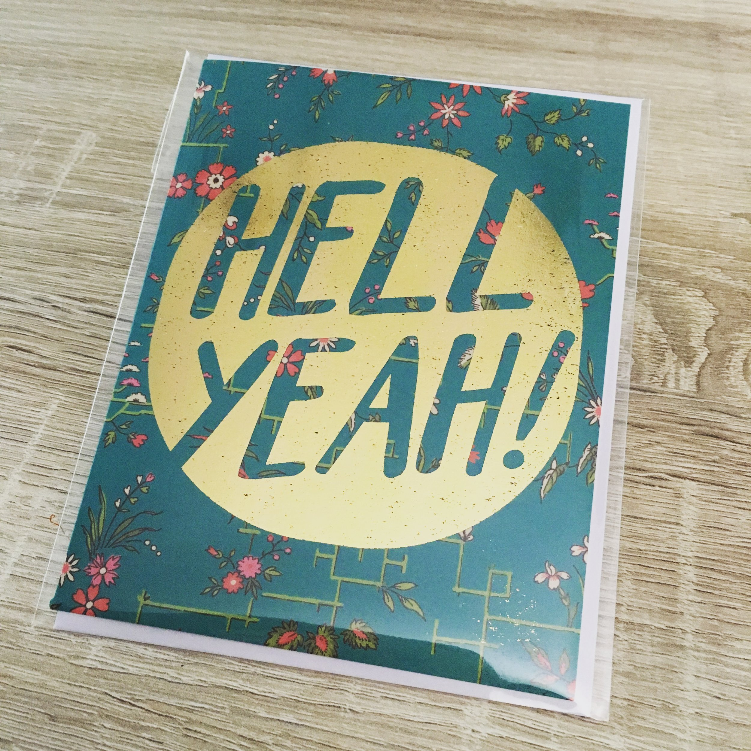 Hell Yeah!  // Gold Foil on Print