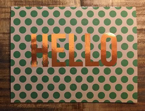 HELLO   // Bronze Foil on Print