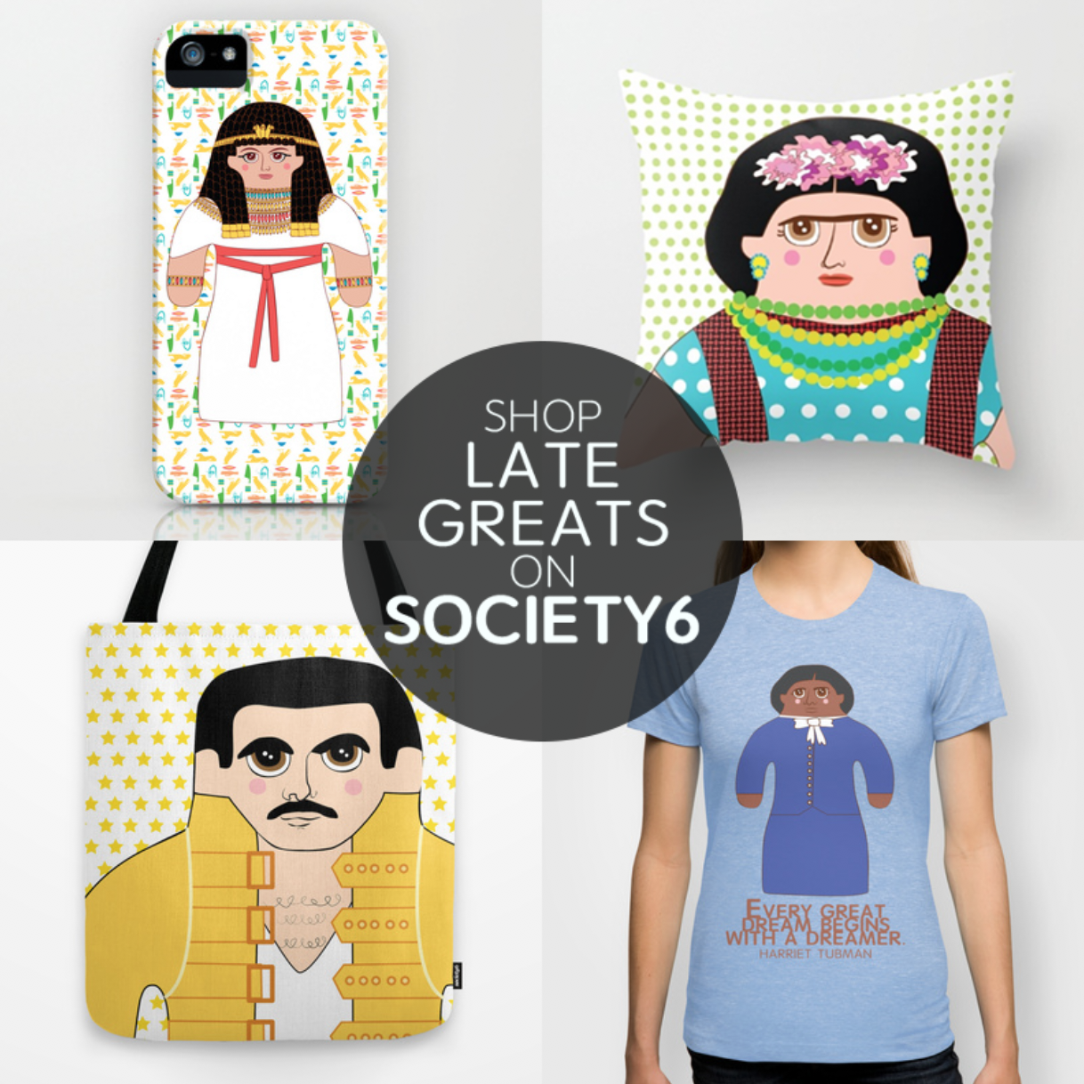 Shop LATE GREATS on  SOCIETY6