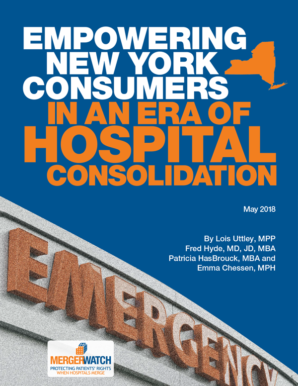 Empowering New York Consumers in an Era of Hospital Consolidation