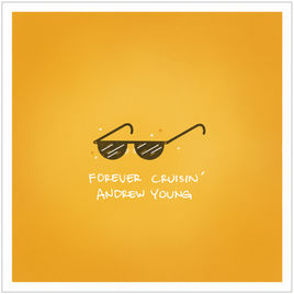 Andrew Young - Forever Cruisin' (2019)   Apple Music  //  Spotify