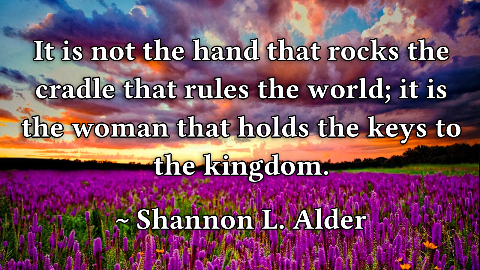 A Quote by Shannon L Alder.jpg