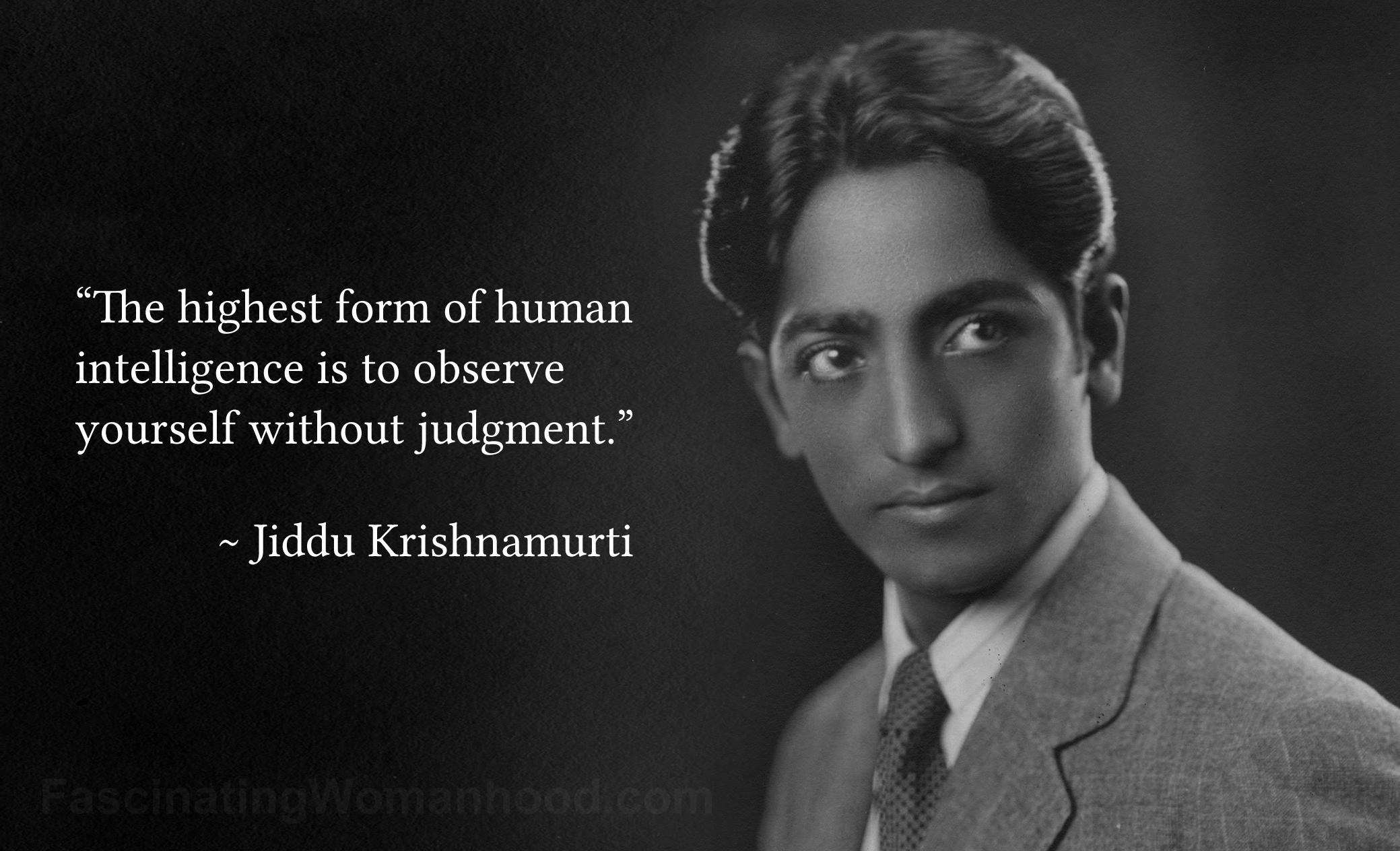 A Quote by Jiddu Krishnamurti.jpg