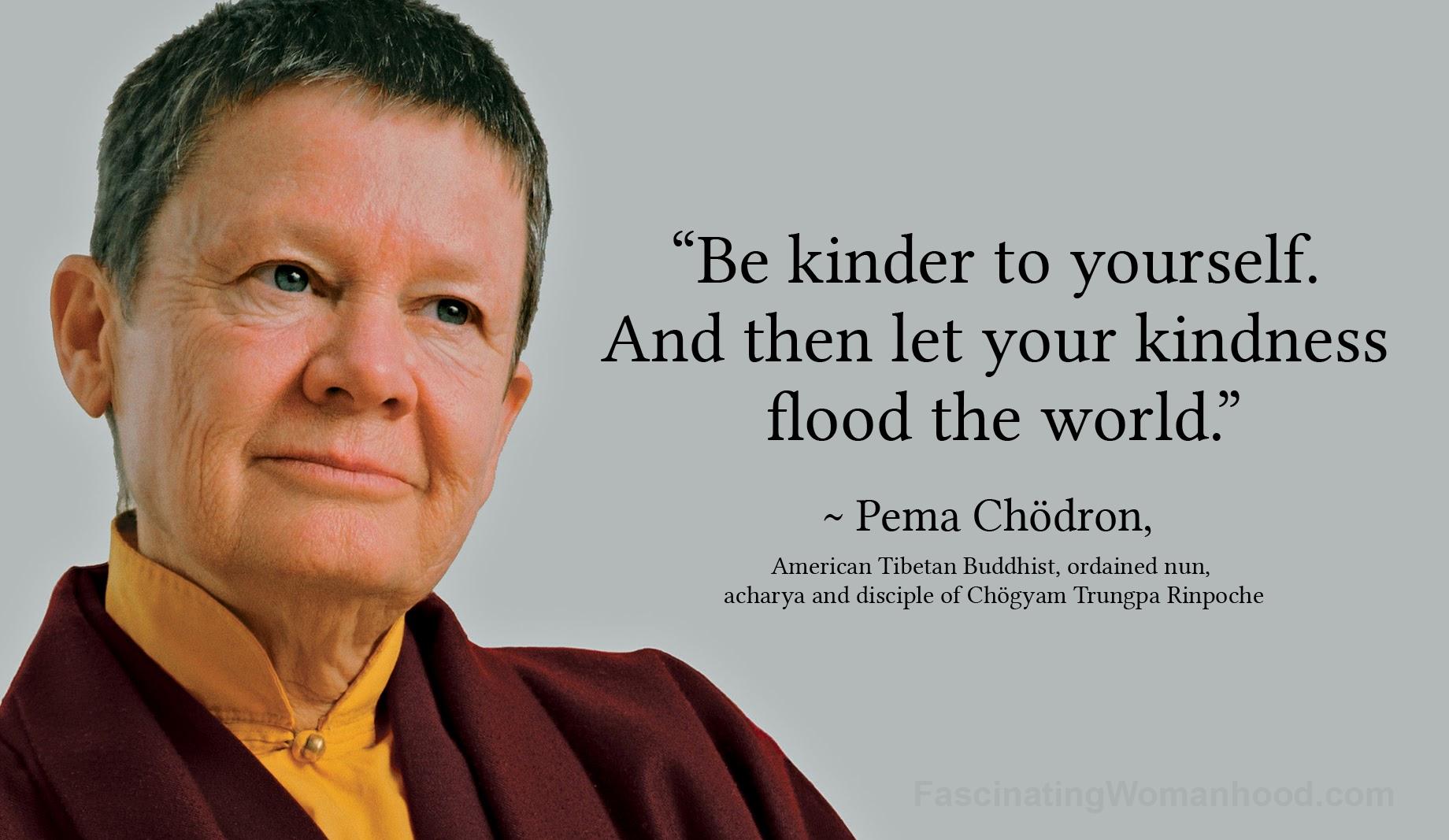 A Quote by Pema Chödron.jpg
