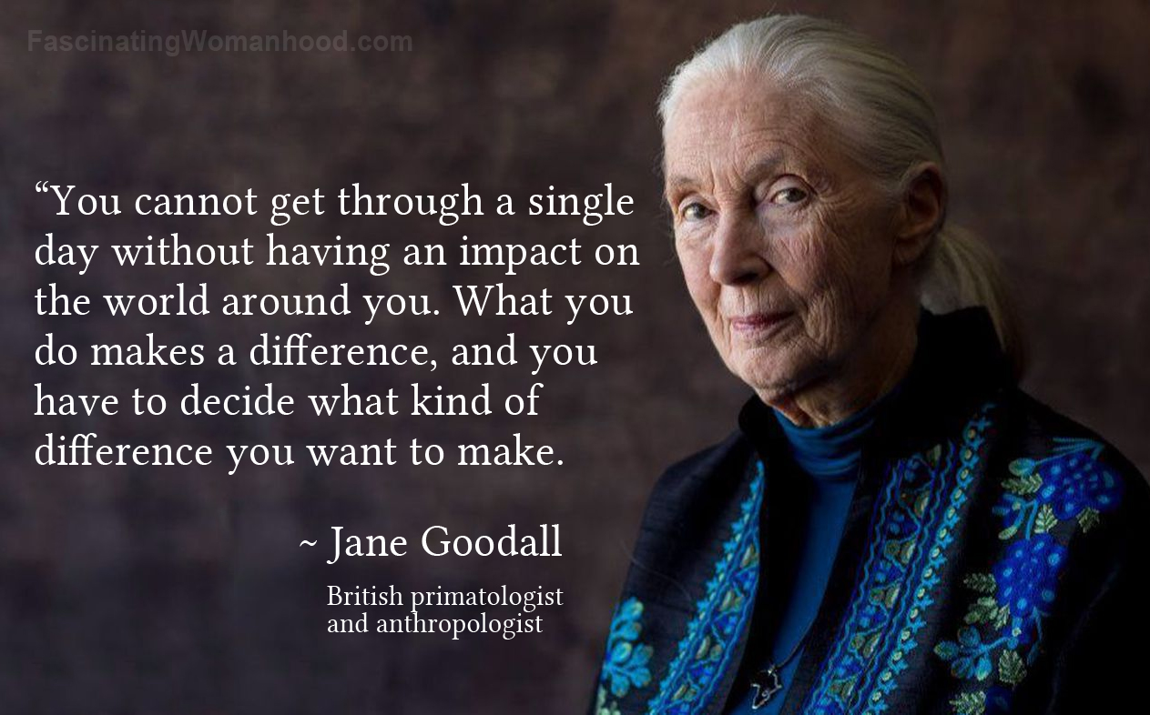 A Quote by Jane Goodall.jpg