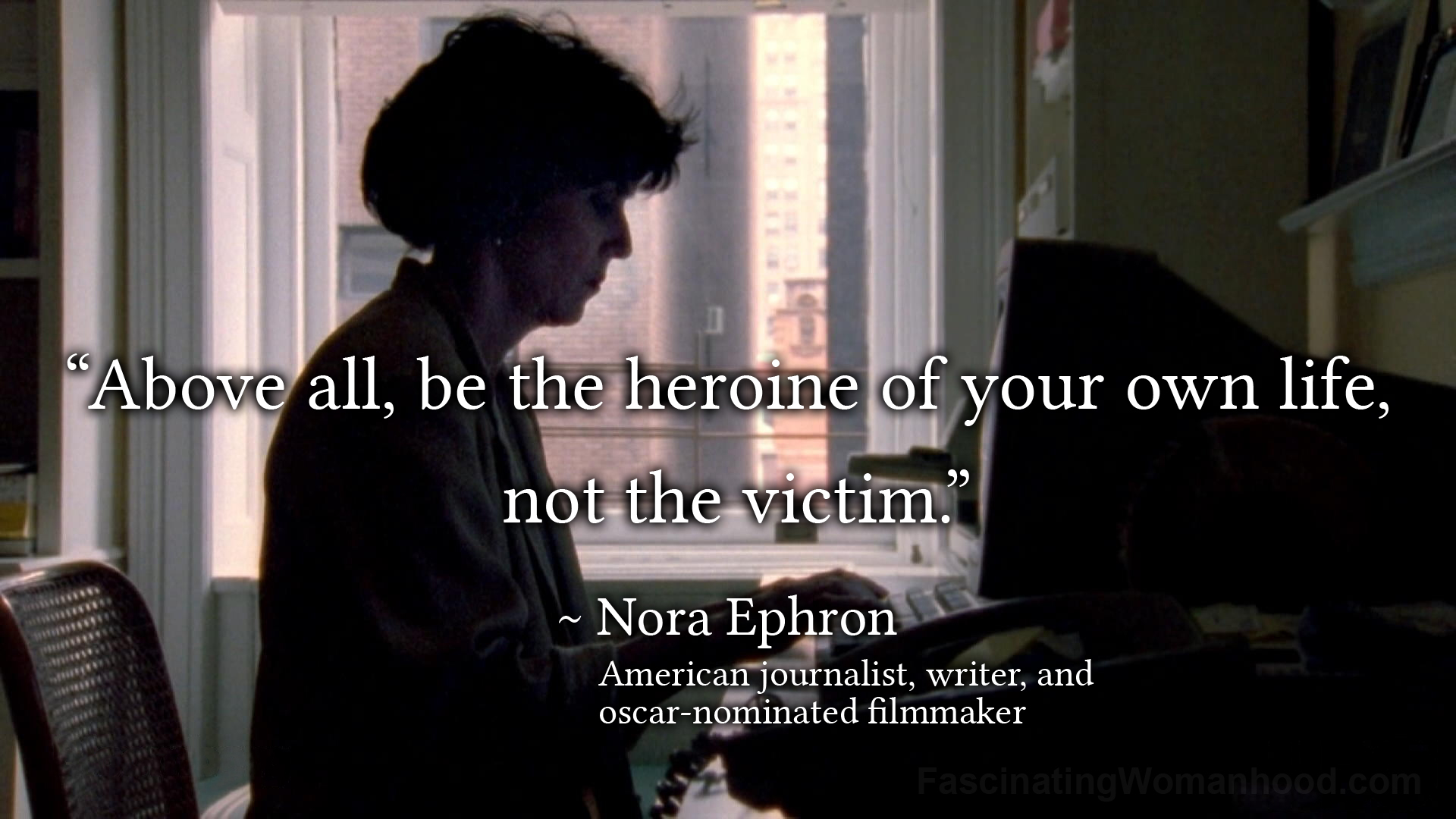 A Quote by Nora Ephron.jpg