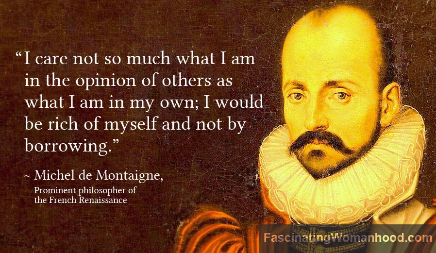 A Quote by Michel de Montaigne.jpg