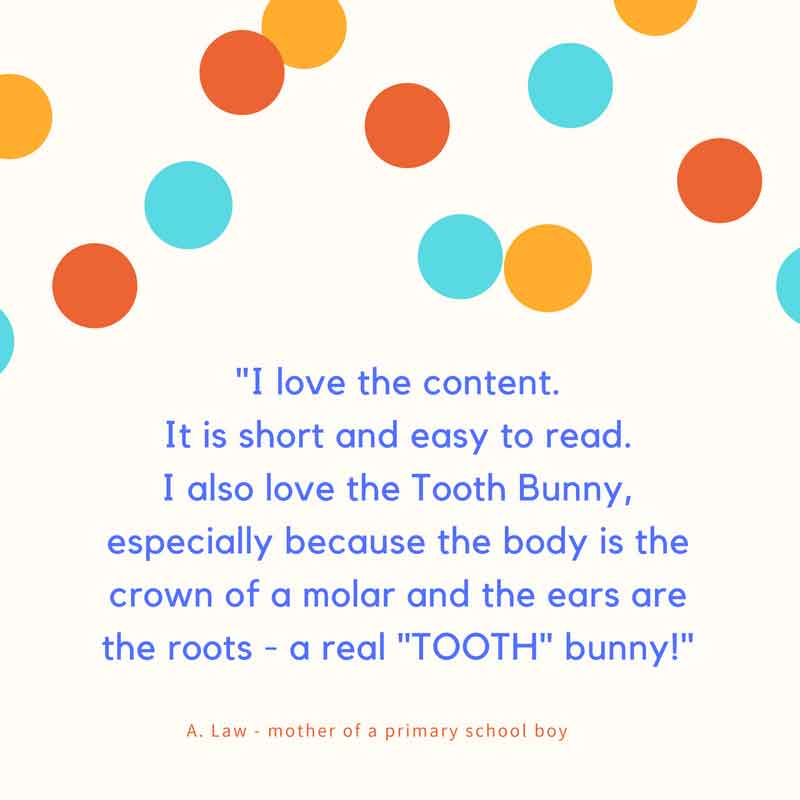 Feedback about Tooth Bunny from A. Law