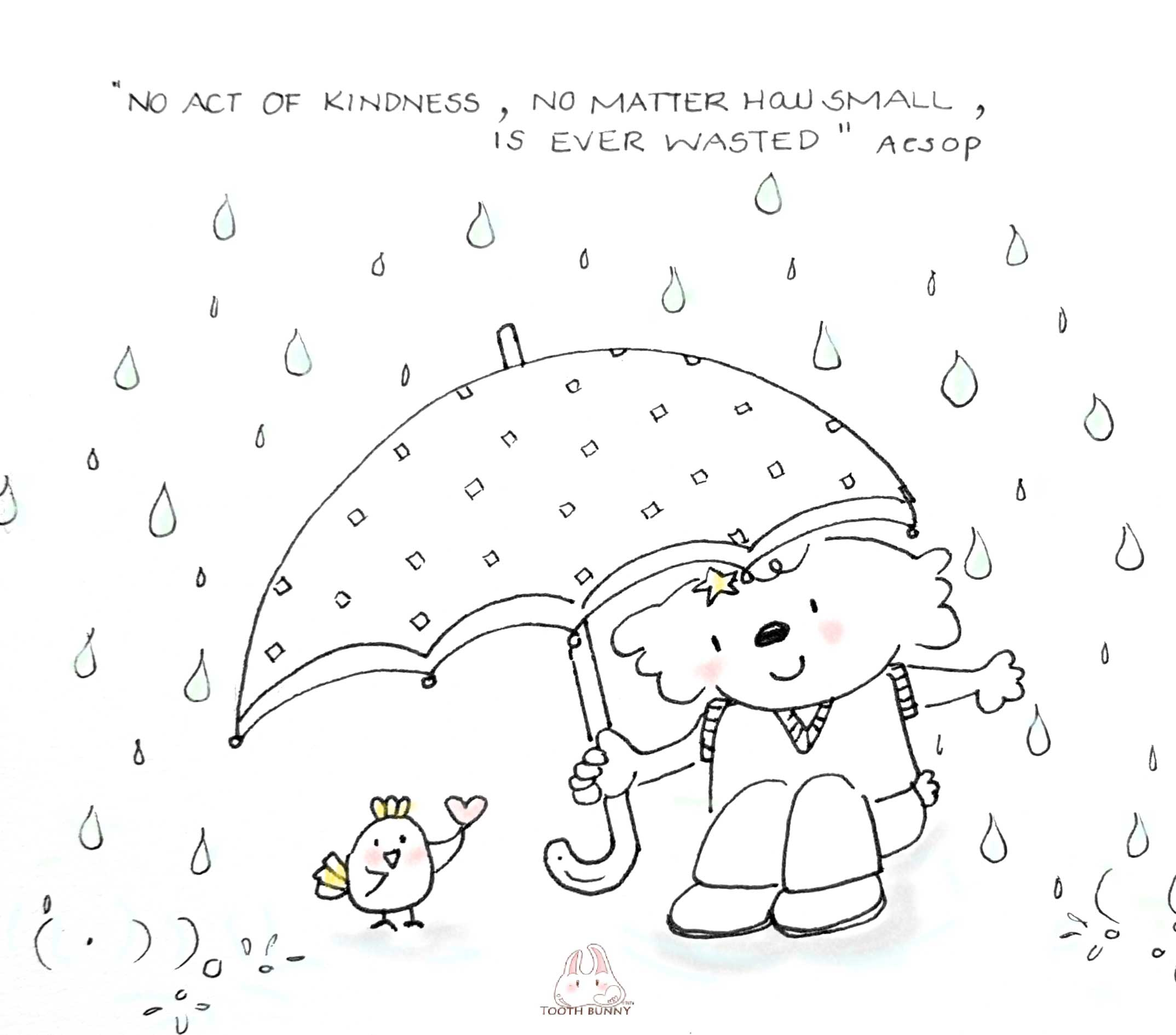 """Be Kind. Kindness is always in fashion. """"Acts of kindness, no matter how small, are never forgotten"""" AESOP  #toothbunny #drtata #annettatsang #kindness #motivate"""