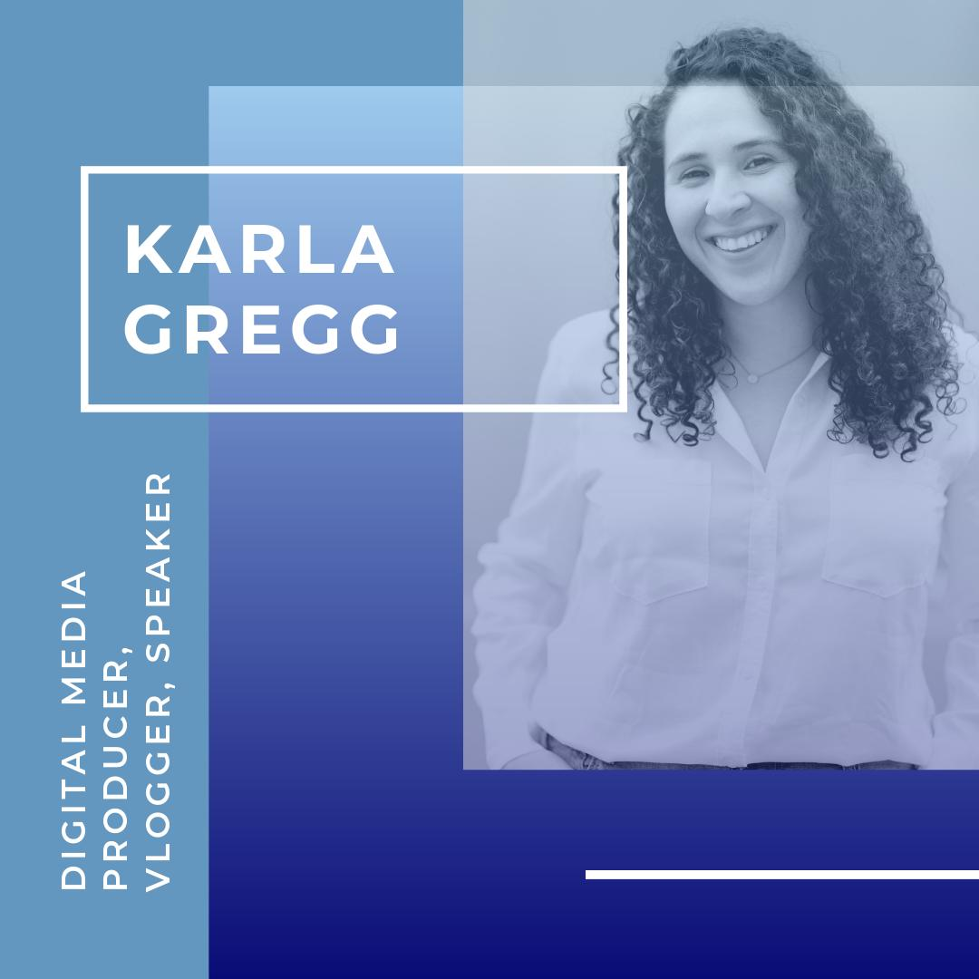 Karla Gregg (WhatWouldKarlaSay) - Karla Gregg, aka WhatWouldKarlaSay, is a social media strategist, digital video producer, self-development vlogger and public speaker encouraging individuals to branch out and let go of fears.YouTube / Twitter / Instagram