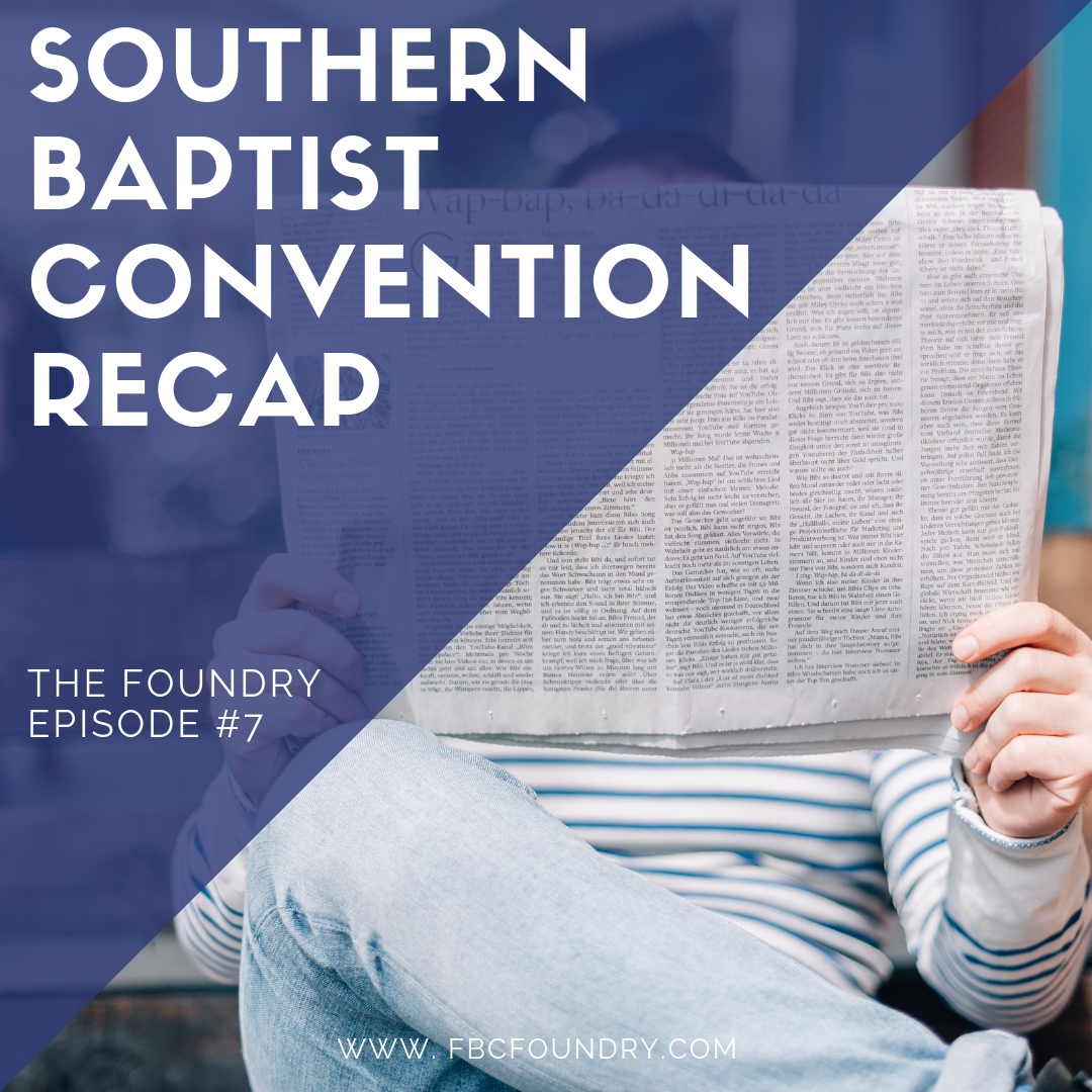 2019 Southern Baptist Convention Recap.png