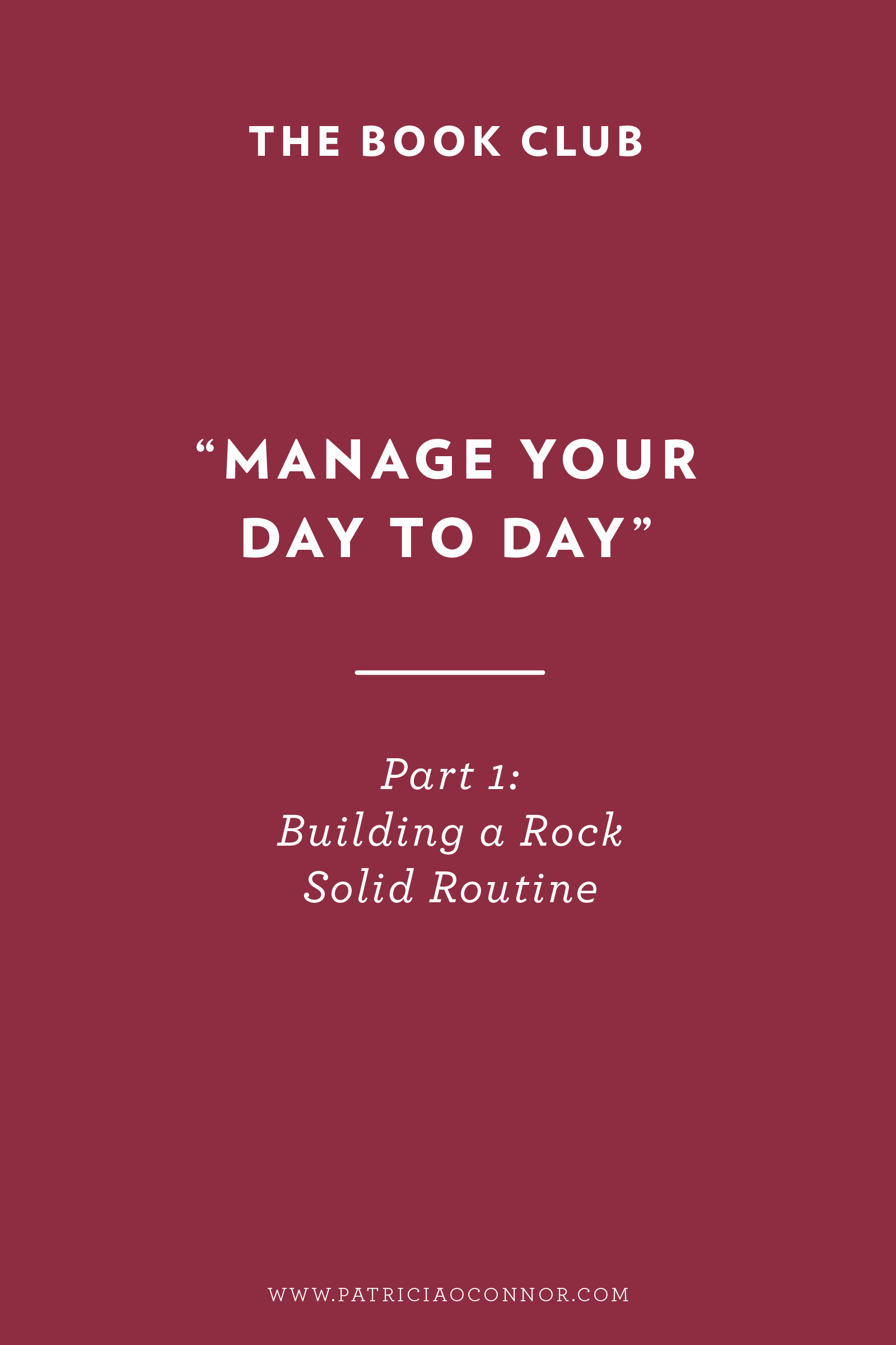 Manage Your Day to Day Part 1