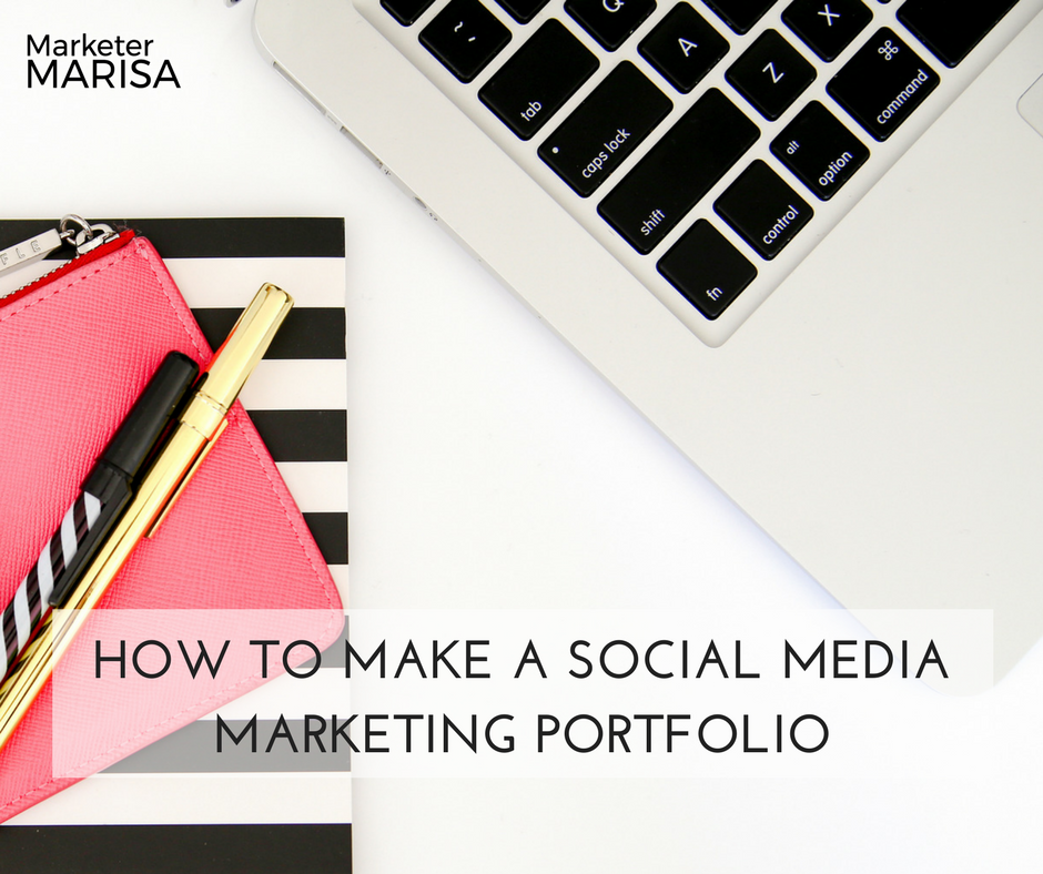 How To Make A Social Media Marketing Portfolio Marisa Lather
