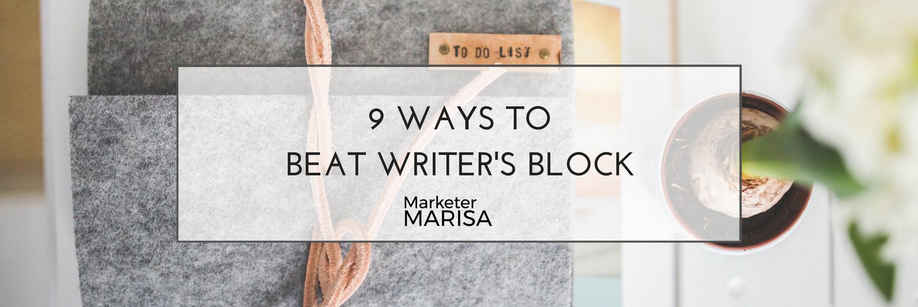 9 Ways to Beat Writer's Block marisa lather (1).png