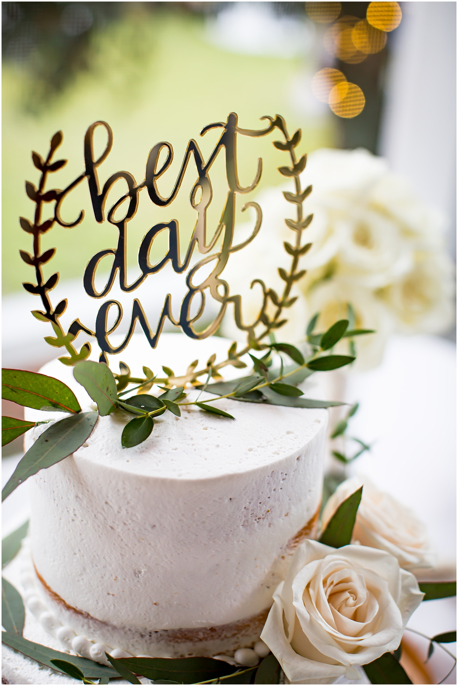 "wedding cake sign ""best day ever"""