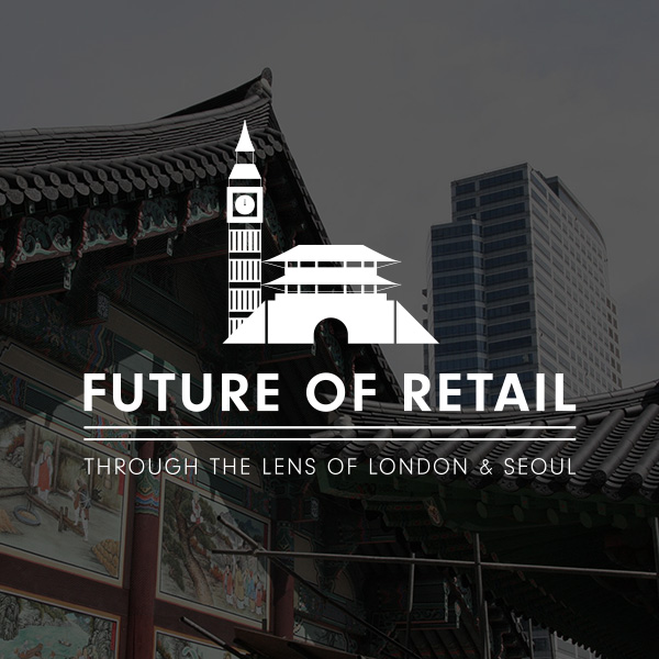 Let's talk about retail. Not the nitty, gritty sales metrics and supply chain mechanics, but the bigger picture. We're talking about the future of how humans sell, through the lens of the customer.    LONDON, ENGLAND | SEOUL, S. KOREA