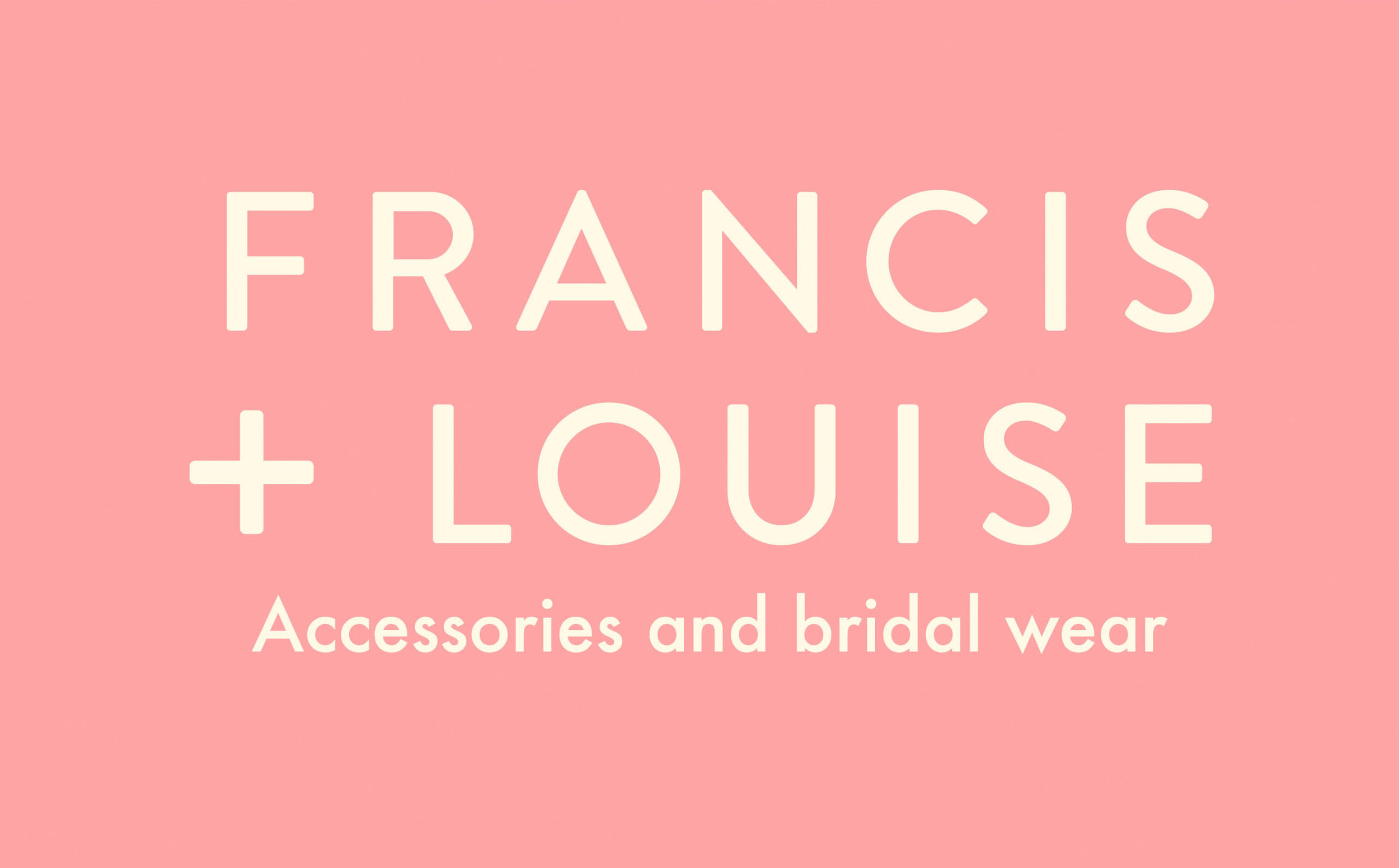 Francis + Louise