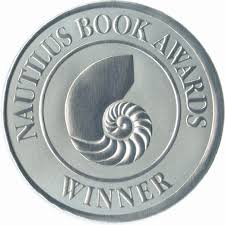 WINNER of 2016 silver                   NAUTILUS BOOK AWARD